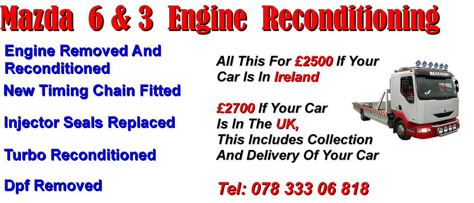 Mazda 6 Reconditioned Engine